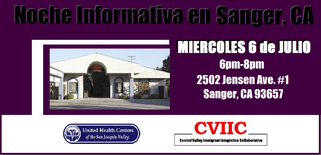 Noche Informativa en Sanger CA 6 de Julio