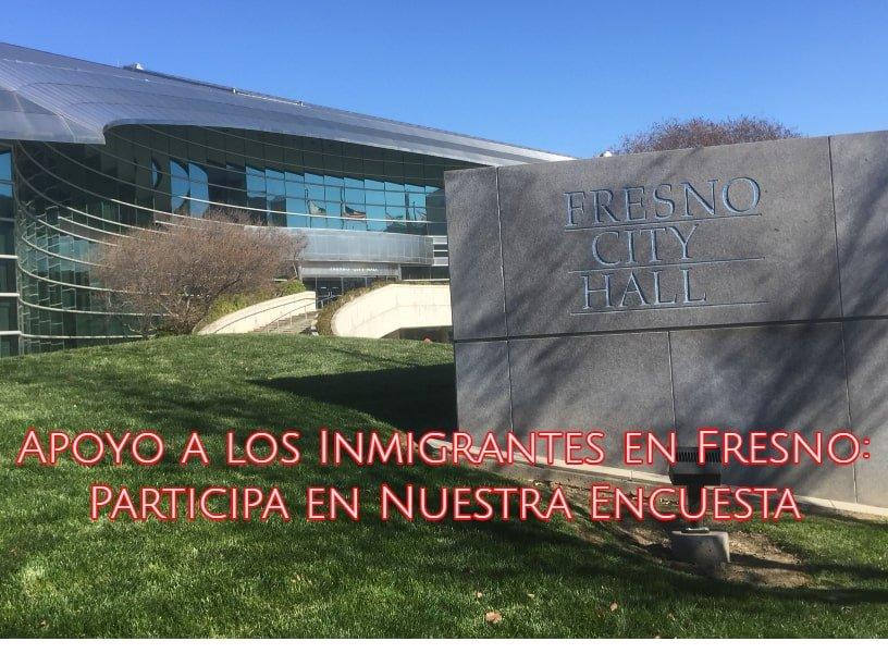 Apoyo a los Inmigrantes en Fresno: Participa en Nuestra Encuesta