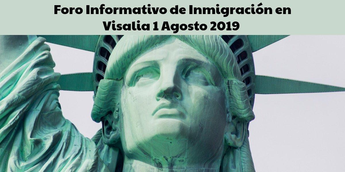 Foro Informativo de Inmigración en Visalia 1 Agosto 2019 CVIIC