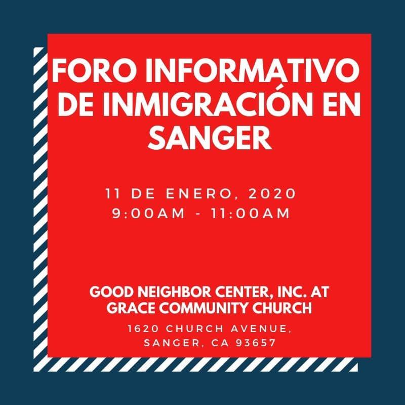 Foro Informativo de Inmigración en Sanger 11 Enero 2020